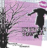 Masochism in the Place of Romance