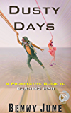 Dusty Days: A Prospective Guide to Burning Man (Prospective Guides Book 7)