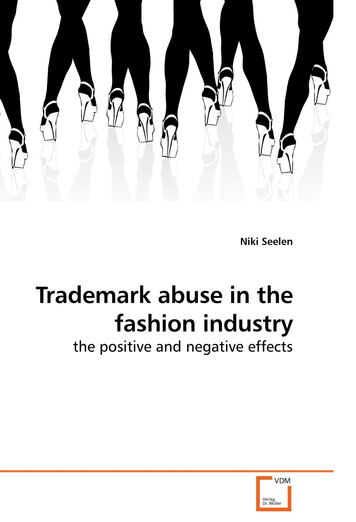 Download Trademark abuse in the fashion industry: the positive and negative effects pdf