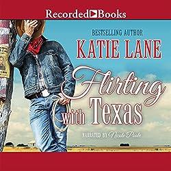 Flirting with Texas