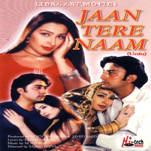 Tere Lak Te Karachi Mp3 Songs: Jaan Tere Naan (Pakistani Film Soundtrack) By Various