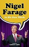 Nigel Farage in His Own Words