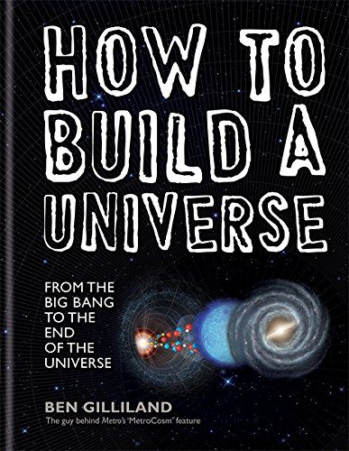 Book How to Build a Universe: From the Big Bang to the End of Universe D.O.C