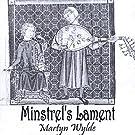 Minstrel's Lament by Martyn Wylde