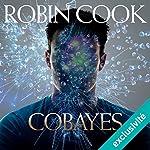 Cobayes | Robin Cook