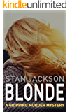 BLONDE: A gripping murder mystery (The PI Perry Webster mysteries Book 1)