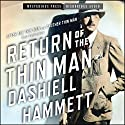 Return of the Thin Man Audiobook by Dashiell Hammett Narrated by Peter Ganim, Nicola Barber, Scott Brick