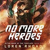 No More Heroes | Loren Rhoads
