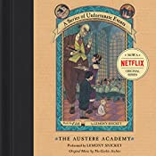 The Austere Academy: A Series of Unfortunate Events #5 | Lemony Snicket