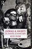 Animals and Society, Keith Tester, 0415047323
