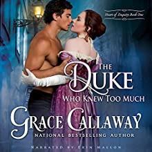 The Duke Who Knew Too Much: Heart of Enquiry, Book 1 Audiobook by Grace Callaway Narrated by Erin Mallon