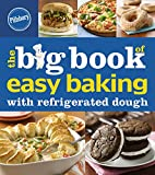 easy dough - Pillsbury The Big Book of Easy Baking with Refrigerated Dough (Betty Crocker Big Book)