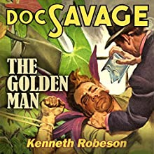 The Golden Man Audiobook by Kenneth Robeson Narrated by Marc Vietor