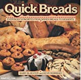img - for Quick Breads: Everybody's Favorites from Dinner Breads to Desserts book / textbook / text book