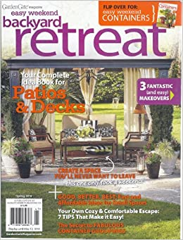 Garden Gate Magazine Easy Weekend Backyard Retreat Easy Weekend