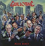 Blood Money by Guillotine (2009-03-03)