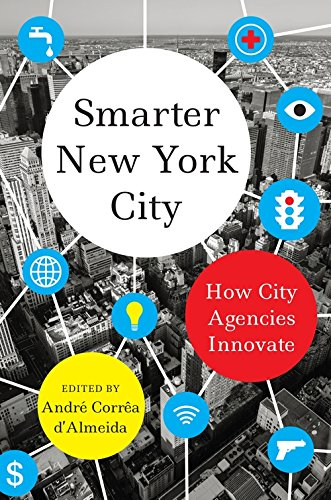 Smarter New York City: How City Agencies Innovate