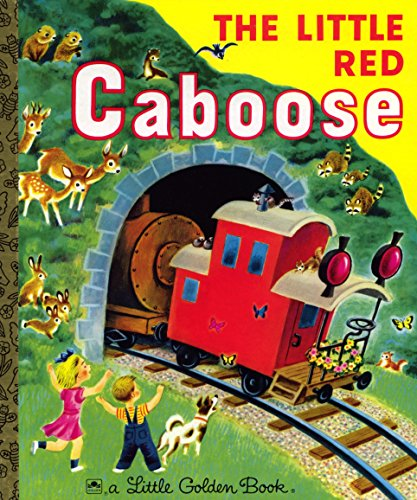 Little Red Train (The Little Red Caboose (Little Golden Book))