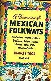 Treasury of Mexican Folkways, Frances Toor, 0517502925