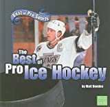 The Best of Pro Ice Hockey, Matt Doeden, 1429633301