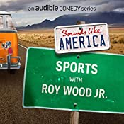 Ep. 6: Sports with Roy Wood Jr. | Roy Wood Jr., The Sklar Brothers, Megan Mullally, Samm Levine, Hannibal Buress, Erin Foley, Josh Gondelman, James Adomian