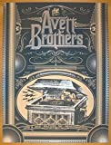 #7: 2013 Avett Brothers - Gilford Concert Poster by Status Serigraph