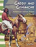 Caddo and Comanche (Social Studies Readers)