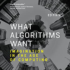 What Algorithms Want Audiobook