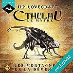 Les Montagnes de la démence (Cthulhu - Le mythe 13) | H. P. Lovecraft