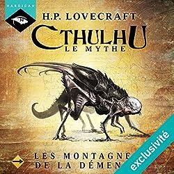 Les Montagnes de la démence (Cthulhu - Le mythe 13)