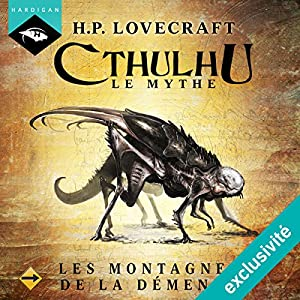 Les Montagnes de la démence (Cthulhu - Le mythe 13) Audiobook