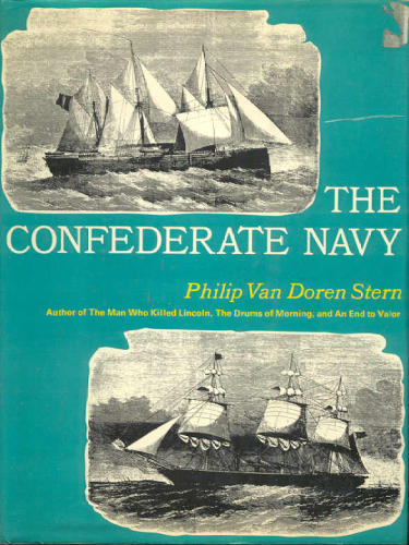 The Confederate Navy: A Pictorial History (American Civil War)