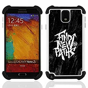 GIFT CHOICE / Defensor Cubierta de protección completa Flexible TPU Silicona + Duro PC Estuche protector Cáscara Funda Caso / Combo Case for Samsung Galaxy Note 3 III N9000 N9002 N9005 // Find New Paths Black Inspiring Message //