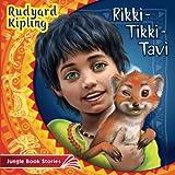 Image of Rikki Tikki Tavi: Classic children's books, classic fairy tales, bedtime stories (The Jungle Book Stories) (Volume 2)