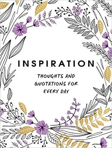 inspiration thoughts and quotations for every day summersdale