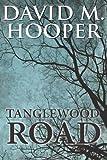 Tanglewood Road, David Hooper, 1468194526
