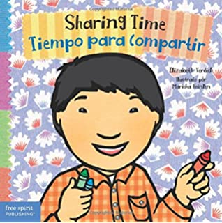 Sharing Time/Tiempo para compartir (Toddler Tools) (English and Spanish Edition)