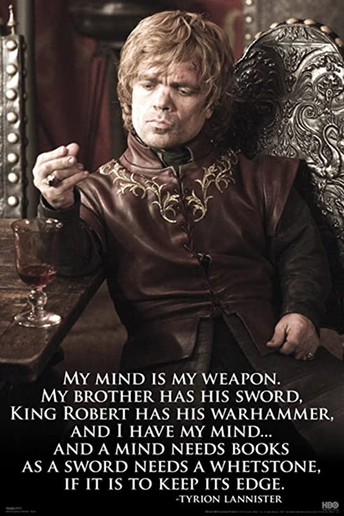 Imaginus Posters Game of Thrones Tyrion My Mind. Quote Poster (24 x 36  inches)