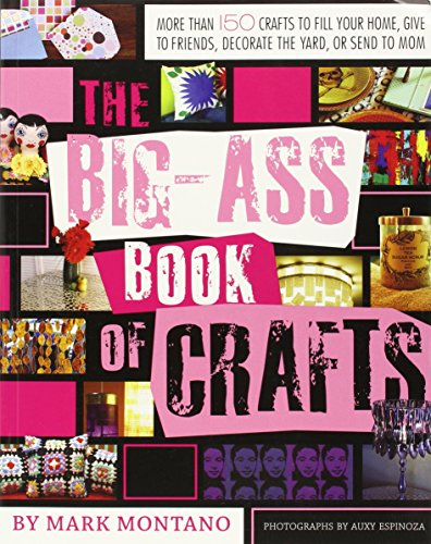 The Big-Ass Book of Crafts