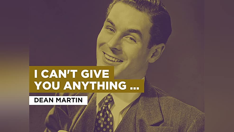 I Can't Give You Anything But Love im Stil von Dean Martin