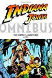 Indiana Jones Omnibus: The Further Adventures Volume 1