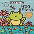 Frog & Friends (What Am I? (Price Stern Sloan))