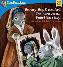 The Hare with the Pearl Earring by [Dweck, Julia]