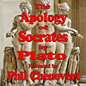 The Apology of Socrates Audiobook by  Plato Narrated by Phil Chenevert