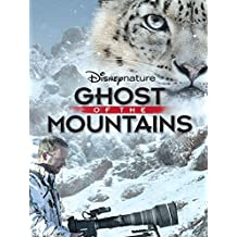 Disneynature: Ghost of the Mountains (Theatrical Version)