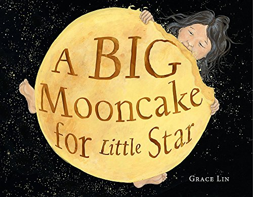A Big Mooncake for Little Star by Little, Brown Books for Young Readers (Image #1)