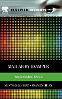 MATLAB by Example: Programming Basics Front Cover