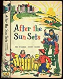 img - for After the Sun Sets ( The Wonder-Story Books ) book / textbook / text book