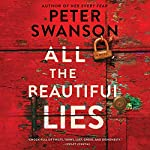 All the Beautiful Lies: A Novel | Peter Swanson