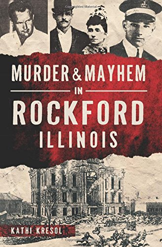Murder & Mayhem in Rockford, ()